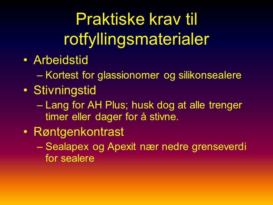 Praktiske krav til rotfyllingsmaterialer