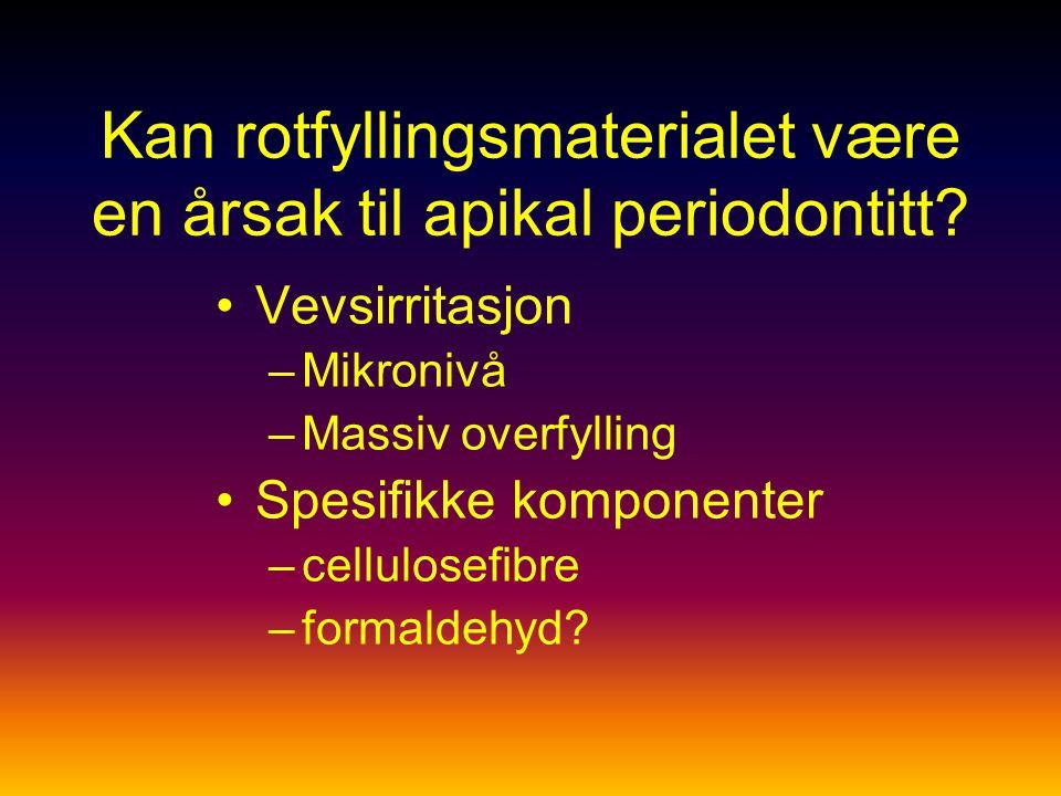 Kan rotfyllingsmaterialet være en årsak til apikal periodontitt