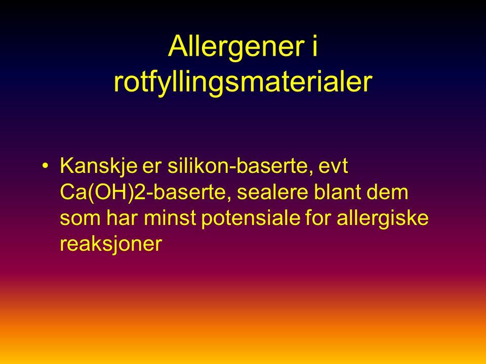 Allergener i rotfyllingsmaterialer