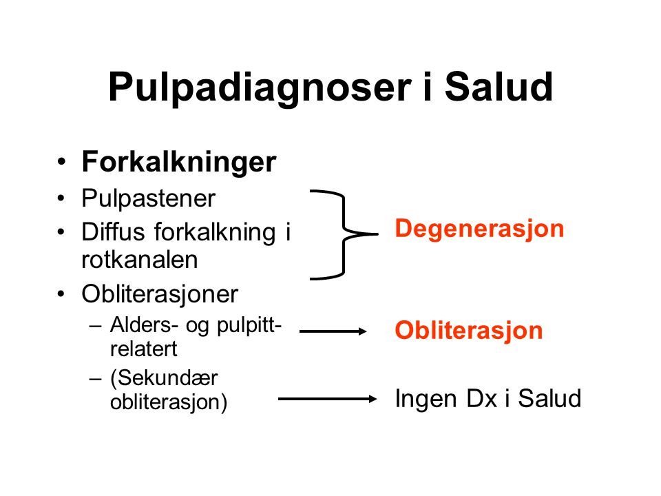 Pulpadiagnoser i Salud