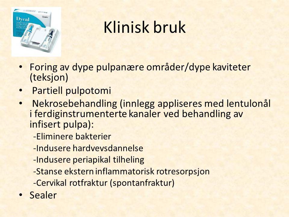 Klinisk bruk Foring av dype pulpanære områder/dype kaviteter (teksjon)
