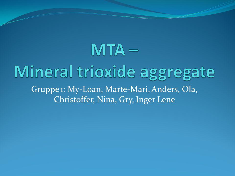 MTA – Mineral trioxide aggregate