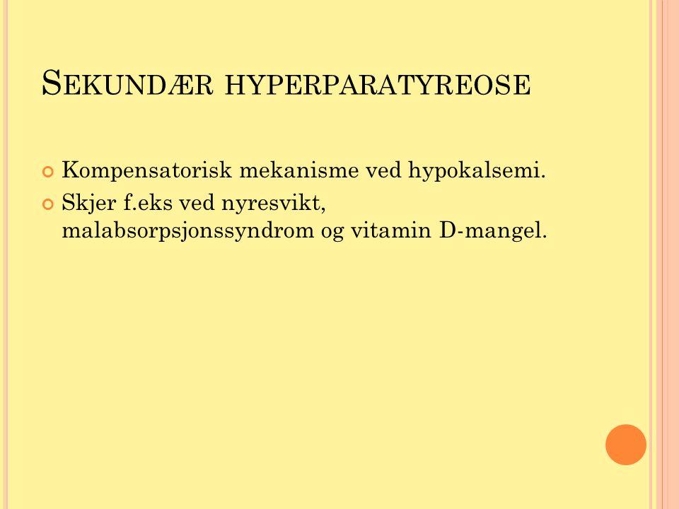 Sekundær hyperparatyreose