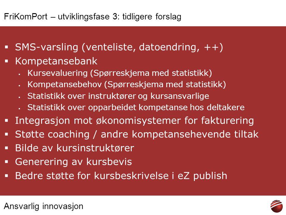 FriKomPort – utviklingsfase 3: tidligere forslag