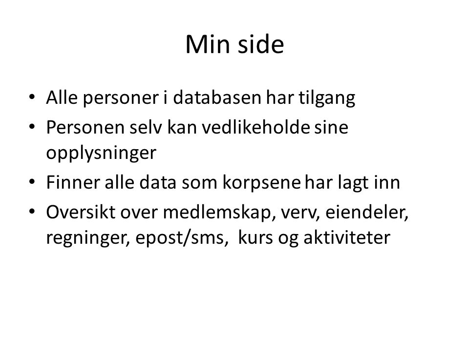Min side Alle personer i databasen har tilgang