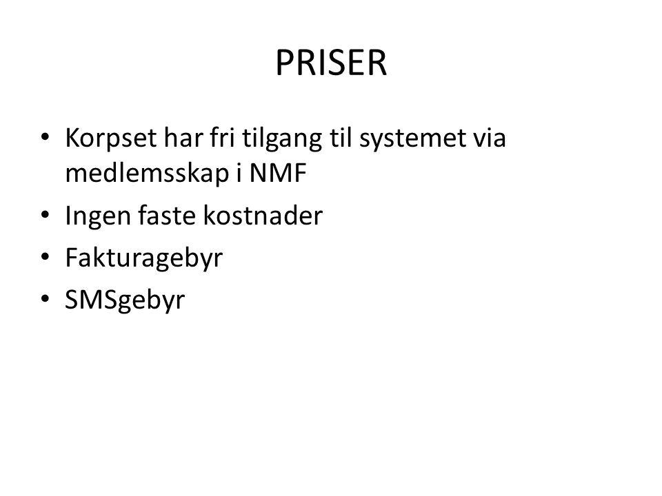 PRISER Korpset har fri tilgang til systemet via medlemsskap i NMF