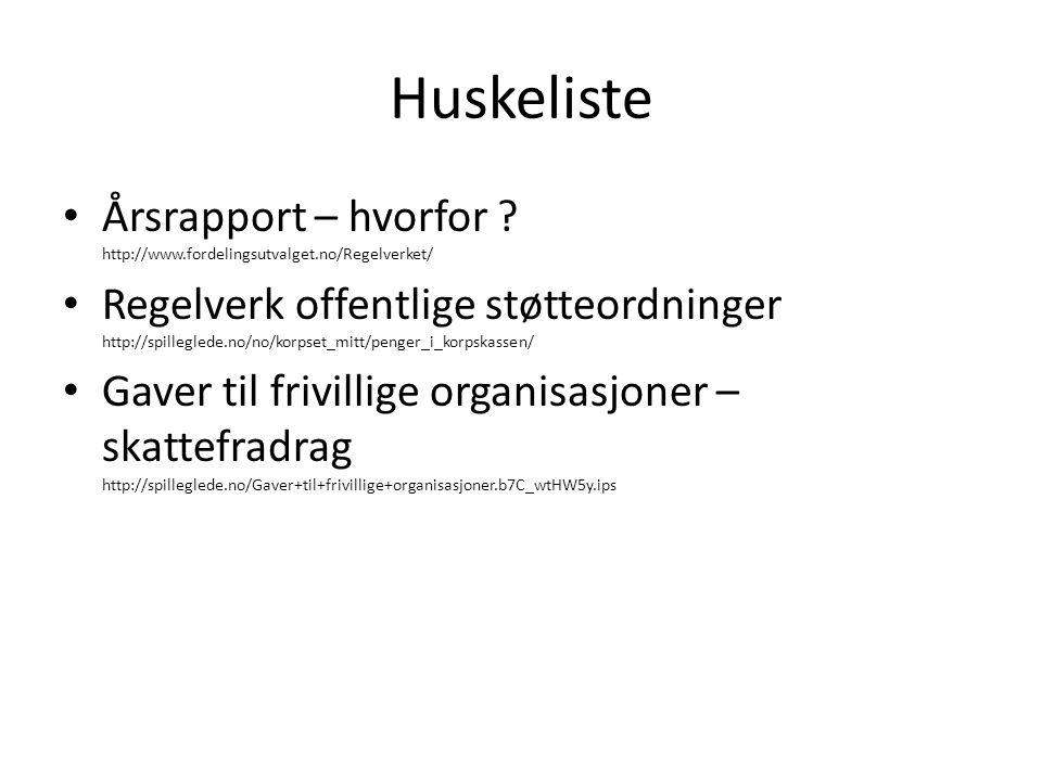 Huskeliste Årsrapport – hvorfor http://www.fordelingsutvalget.no/Regelverket/