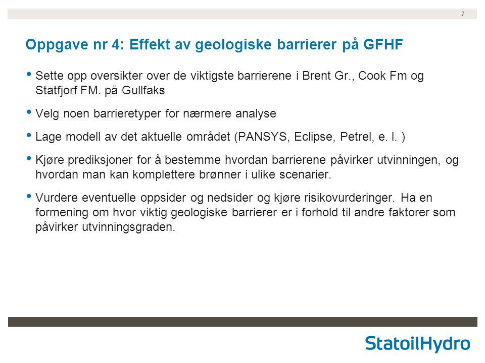 Oppgave nr 4: Effekt av geologiske barrierer på GFHF