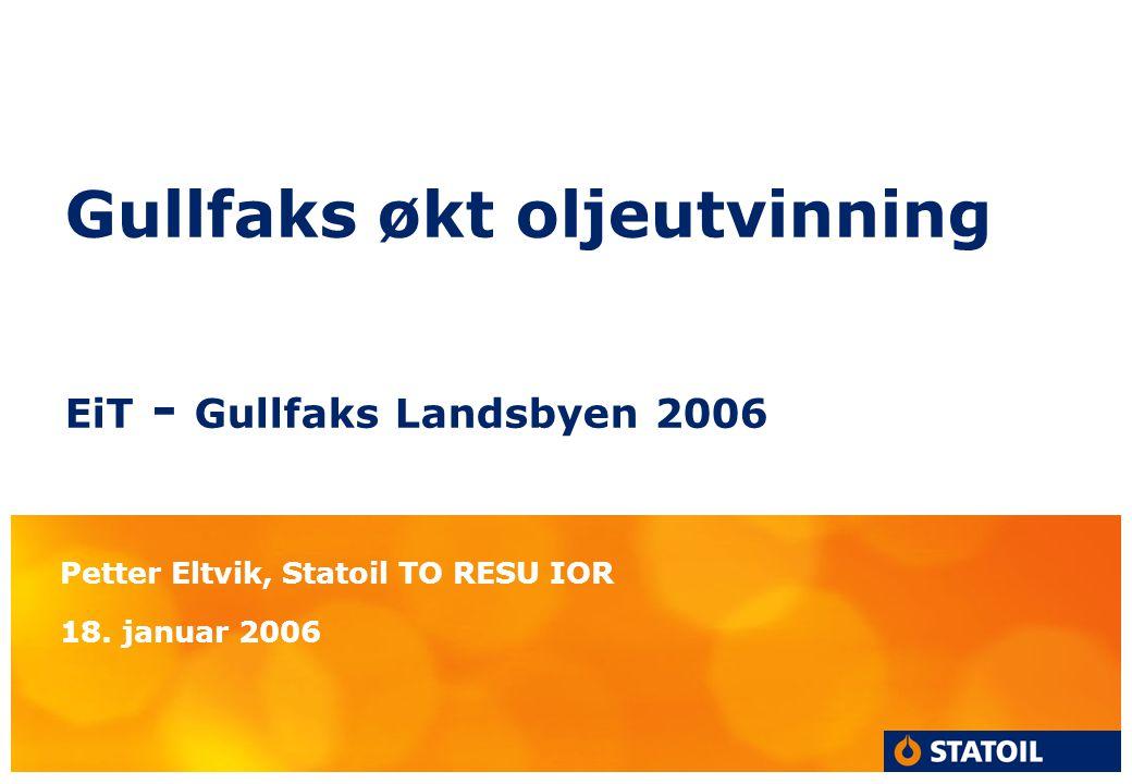 Gullfaks økt oljeutvinning EiT - Gullfaks Landsbyen 2006