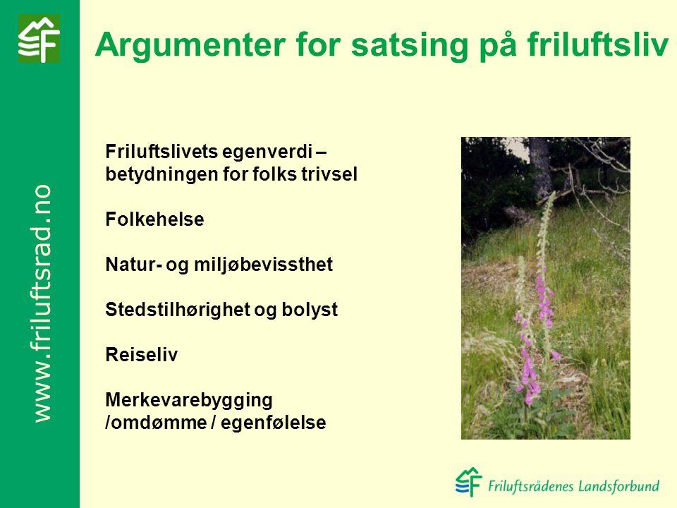 Argumenter for satsing på friluftsliv