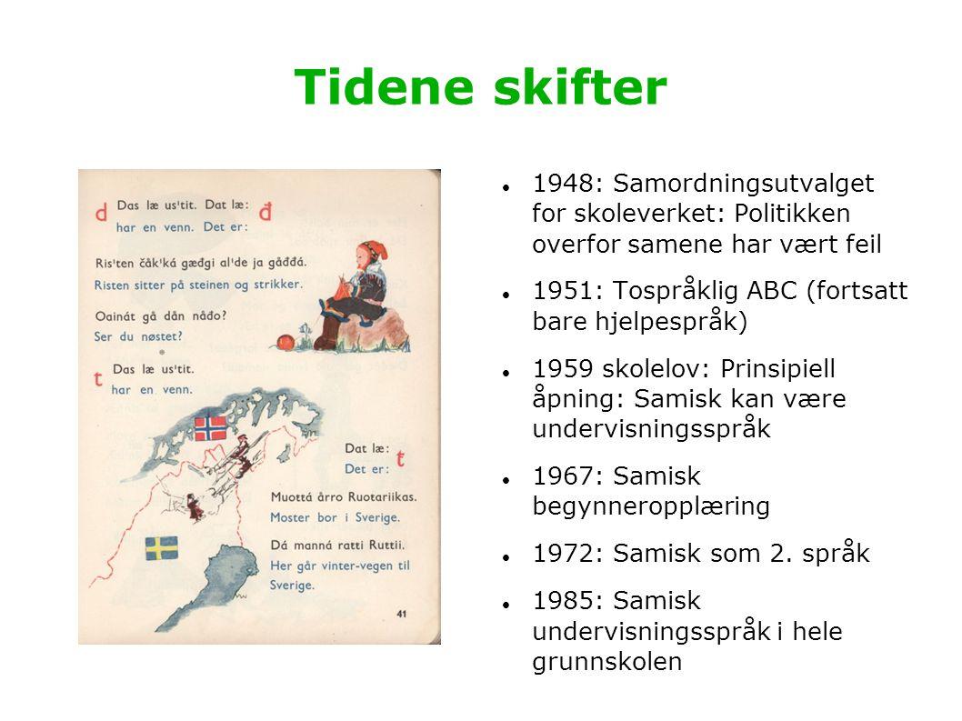 Tidene skifter 1948: Samordningsutvalget for skoleverket: Politikken overfor samene har vært feil.