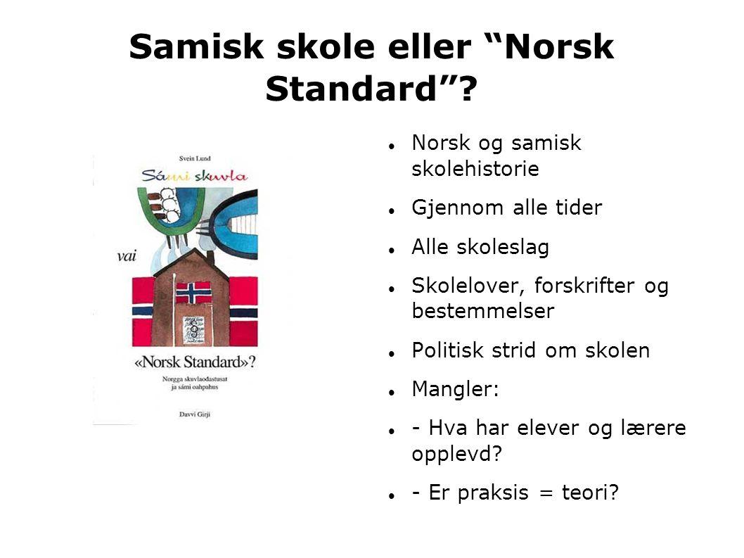 Samisk skole eller Norsk Standard
