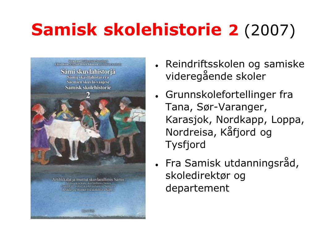 Samisk skolehistorie 2 (2007)