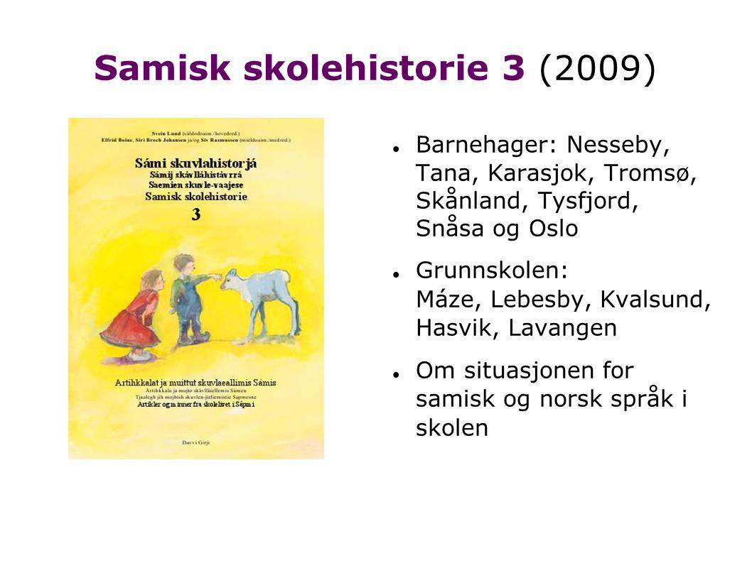 Samisk skolehistorie 3 (2009)