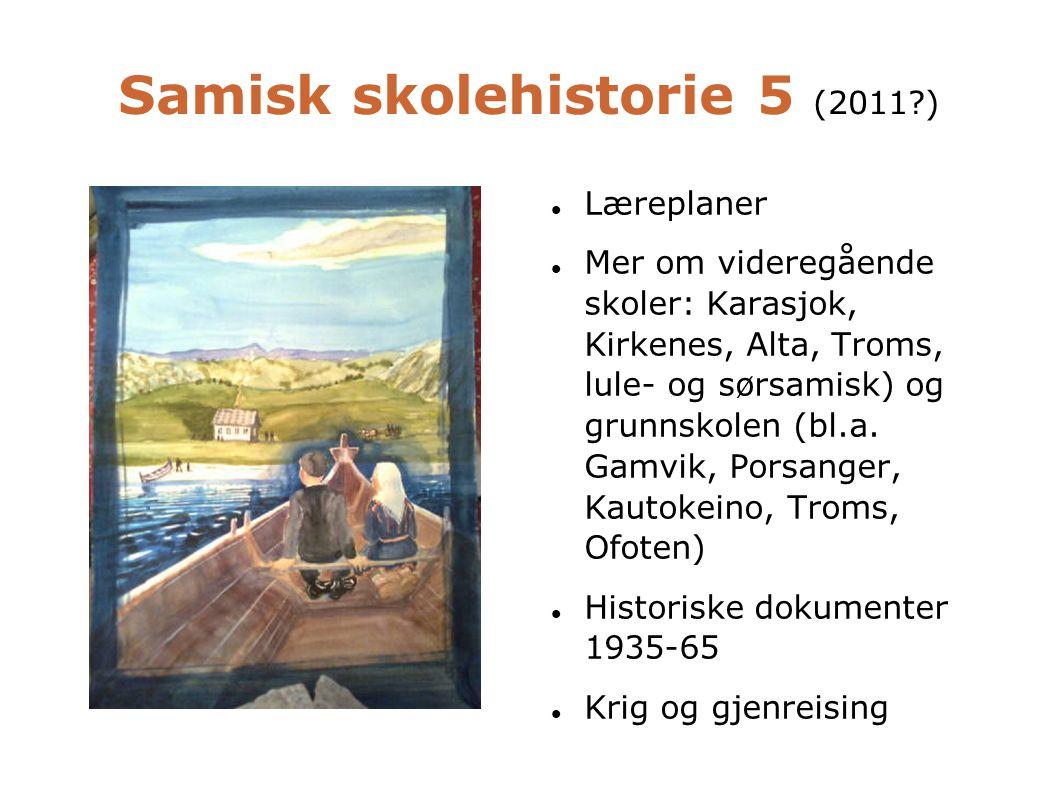 Samisk skolehistorie 5 (2011 )