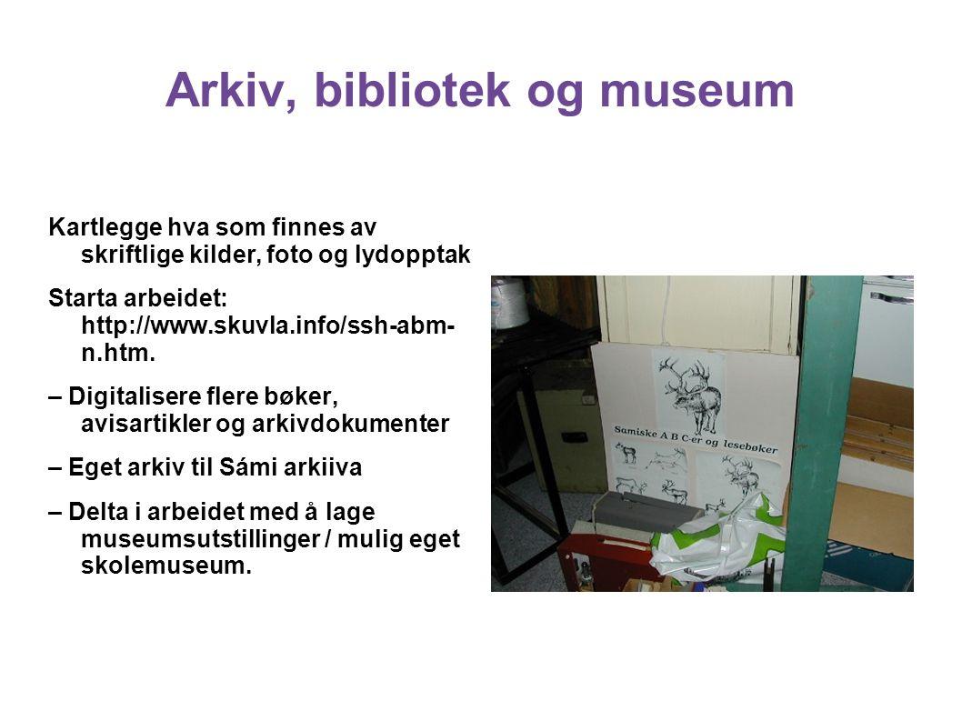 Arkiv, bibliotek og museum