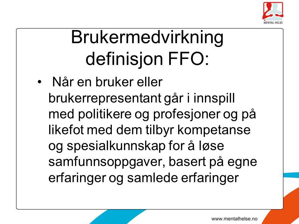 Brukermedvirkning definisjon FFO: