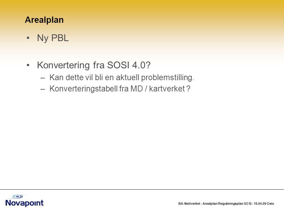 Ny PBL Konvertering fra SOSI 4.0 Arealplan