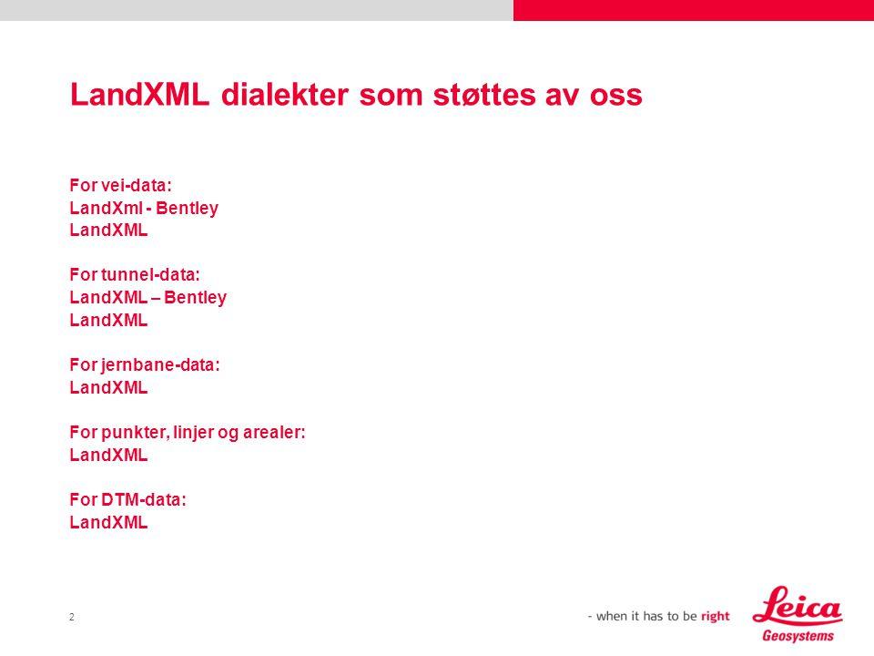 LandXML dialekter som støttes av oss