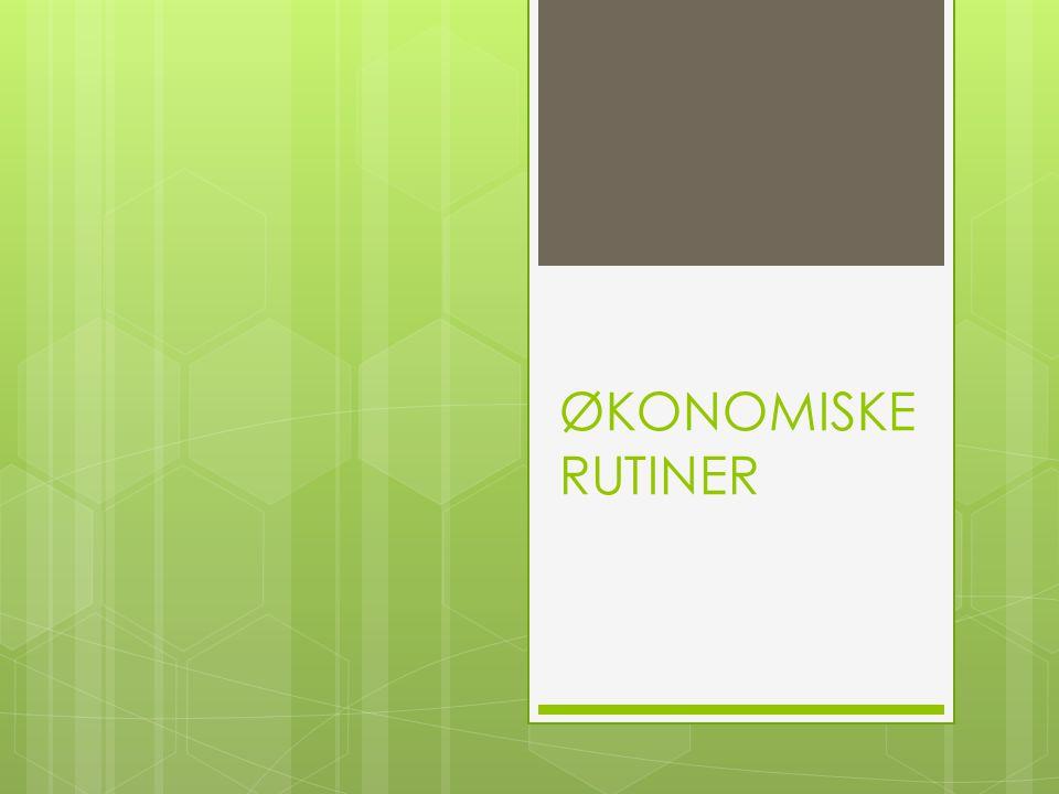 ØKONOMISKE RUTINER