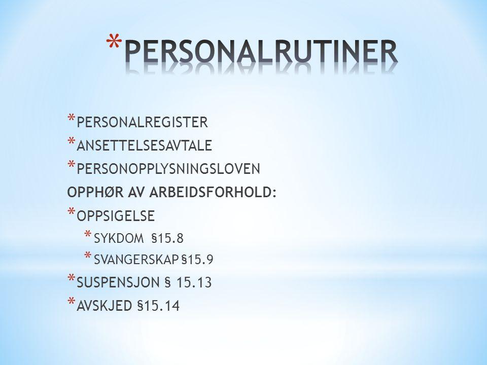 PERSONALRUTINER PERSONALREGISTER ANSETTELSESAVTALE