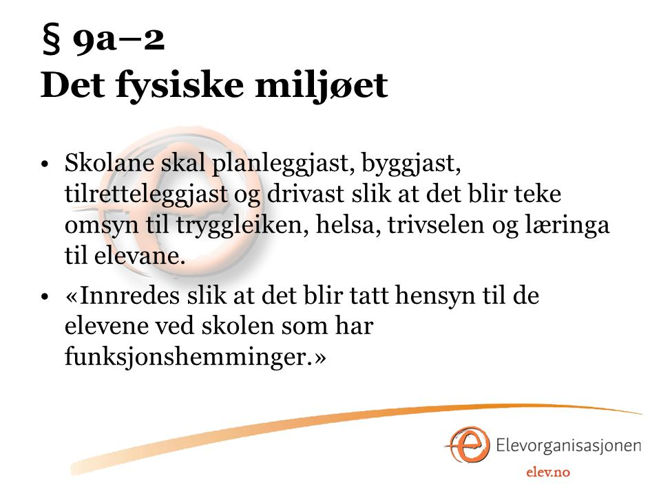 § 9a–2 Det fysiske miljøet