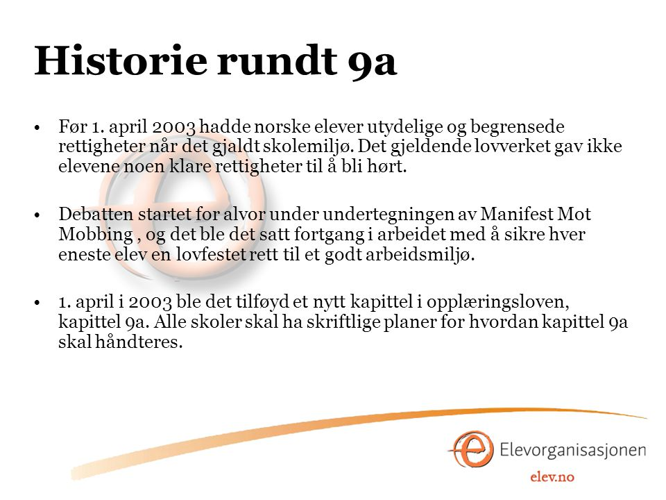 Historie rundt 9a