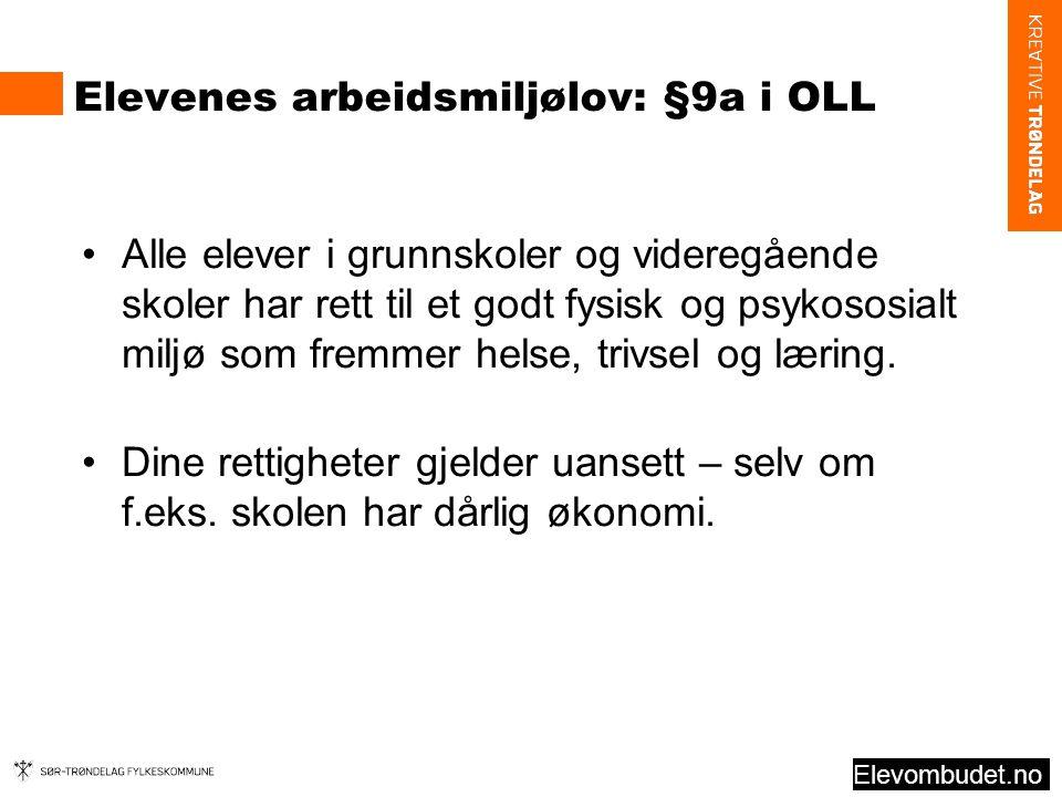 Elevenes arbeidsmiljølov: §9a i OLL