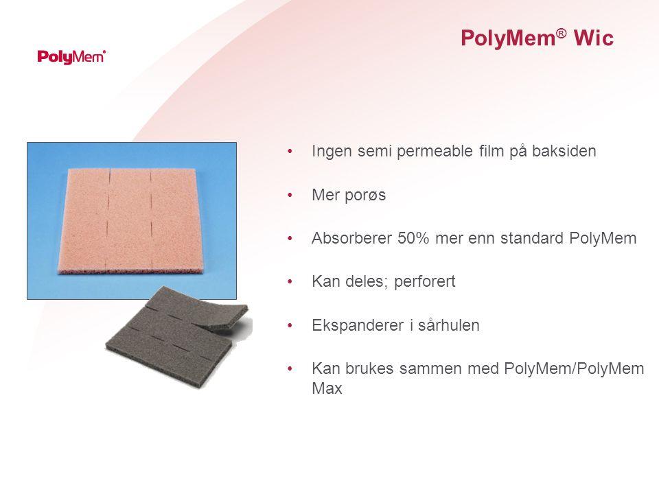 PolyMem® Wic Ingen semi permeable film på baksiden Mer porøs