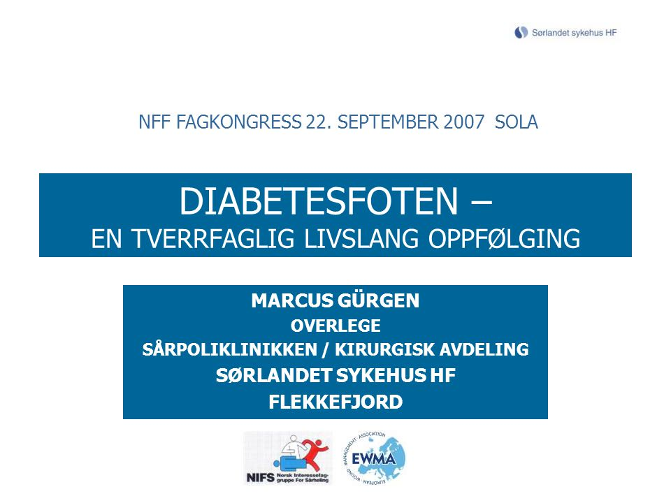 DIABETESFOTEN – EN TVERRFAGLIG LIVSLANG OPPFØLGING