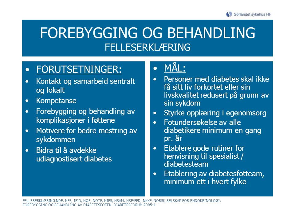 FOREBYGGING OG BEHANDLING FELLESERKLÆRING