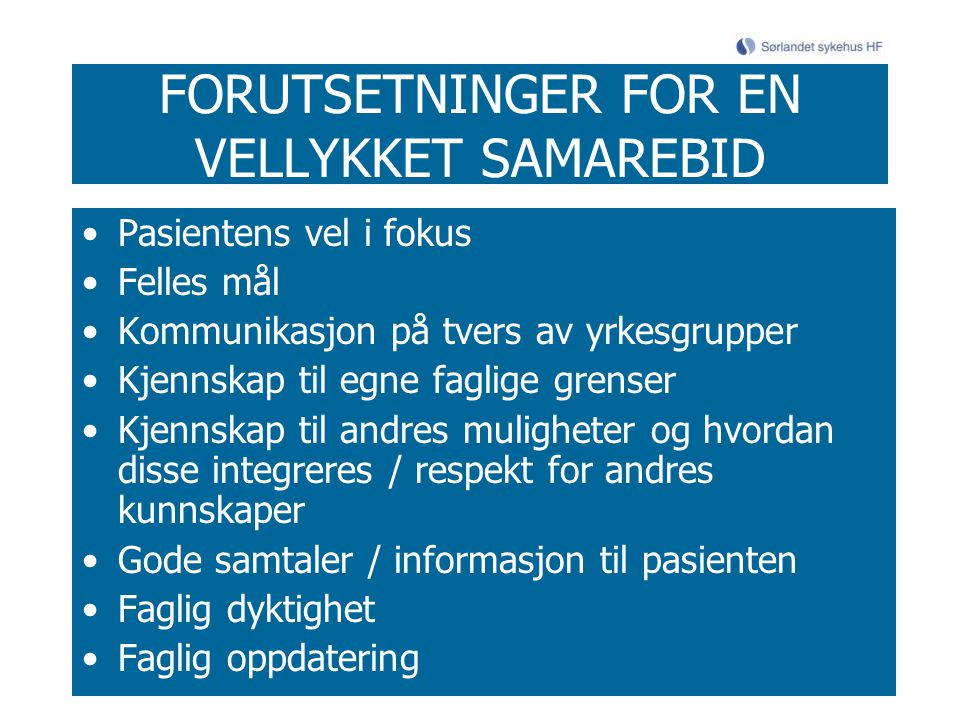 FORUTSETNINGER FOR EN VELLYKKET SAMAREBID