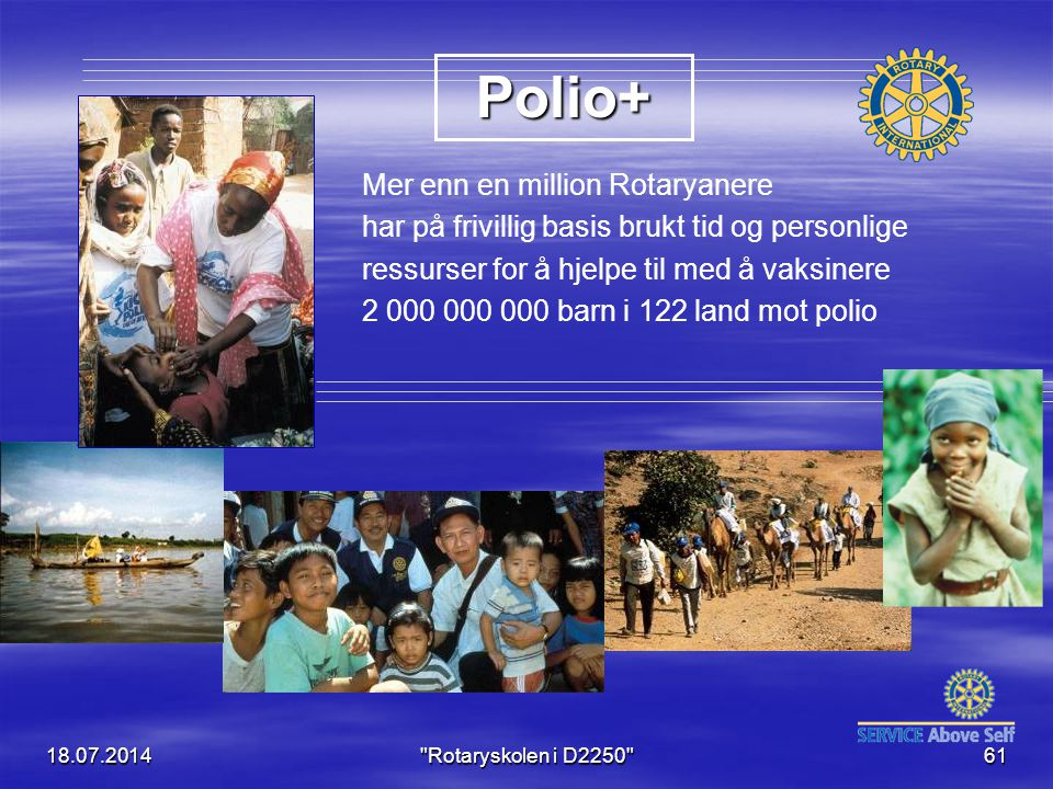 Polio+ Mer enn en million Rotaryanere