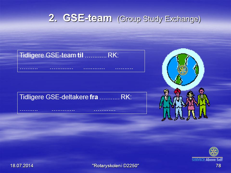 2. GSE-team (Group Study Exchange)