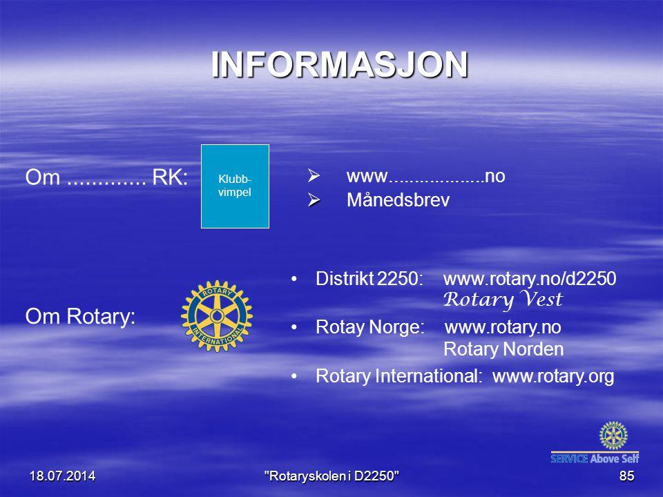 INFORMASJON Om ............. RK: Om Rotary: www...................no