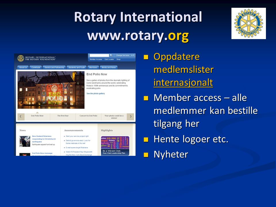 Rotary International www.rotary.org