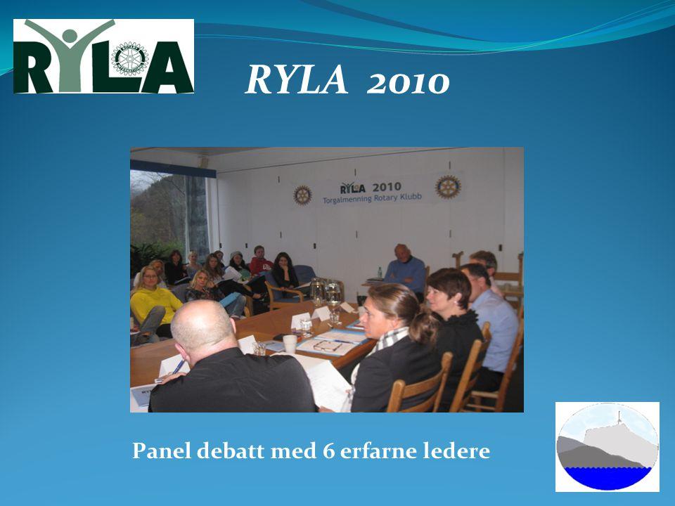 RYLA 2010 Panel debatt med 6 erfarne ledere