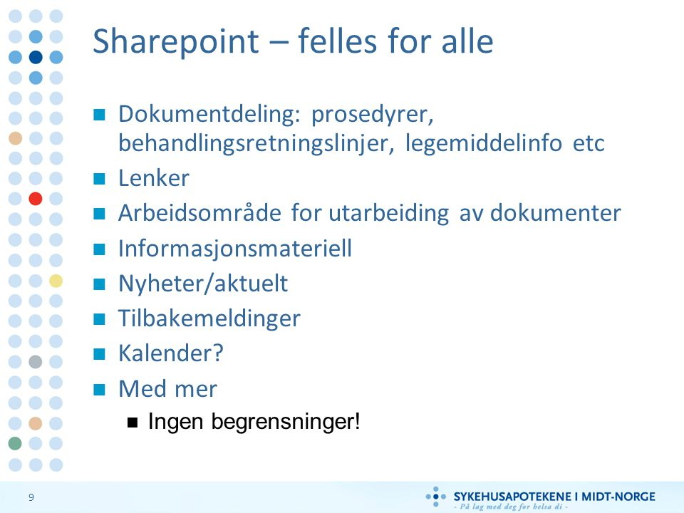 Sharepoint – felles for alle