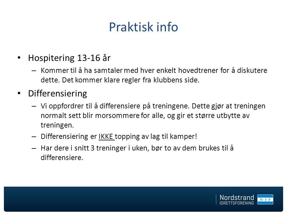 Praktisk info Hospitering 13-16 år Differensiering