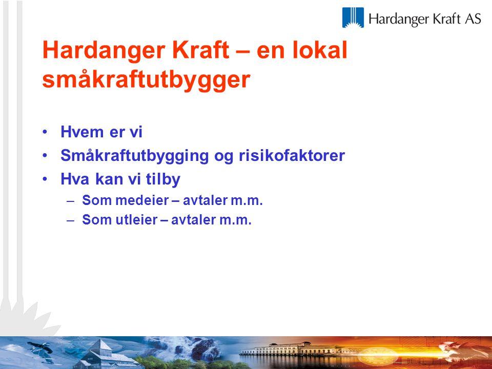 Hardanger Kraft – en lokal småkraftutbygger