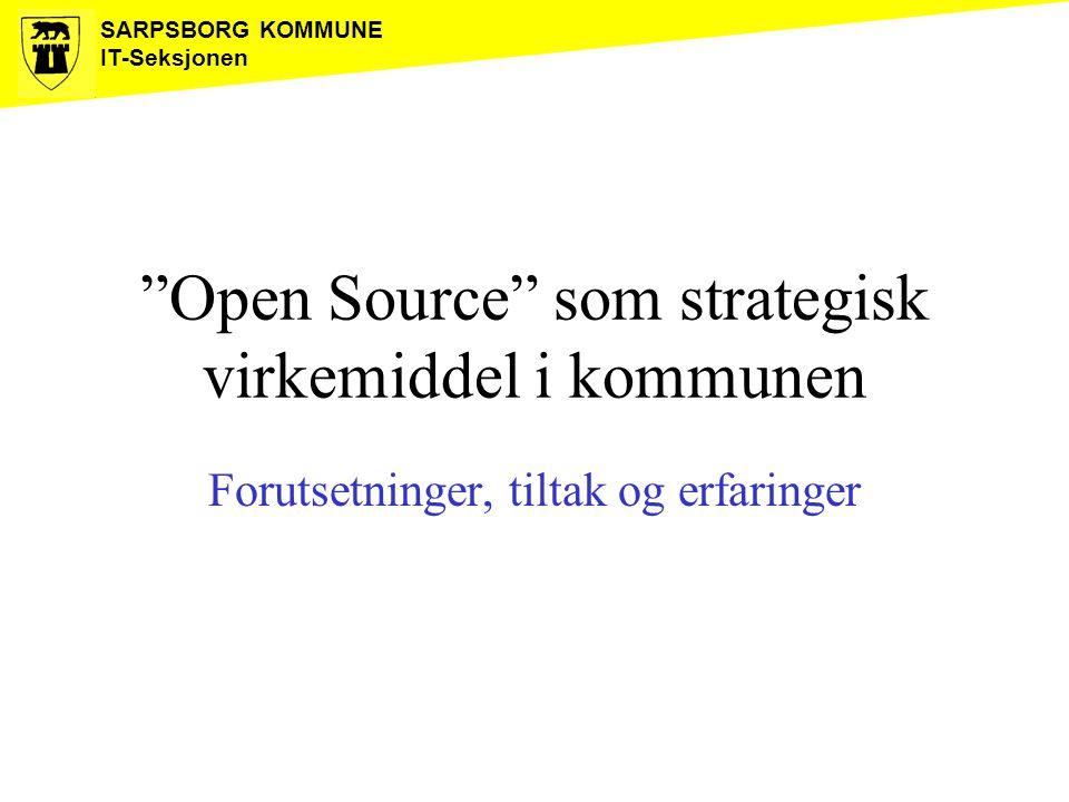Open Source som strategisk virkemiddel i kommunen