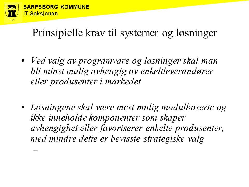 Prinsipielle krav til systemer og løsninger