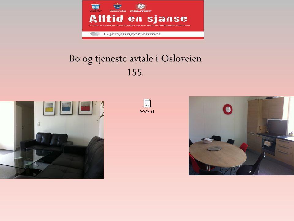 Bo og tjeneste avtale i Osloveien 155.