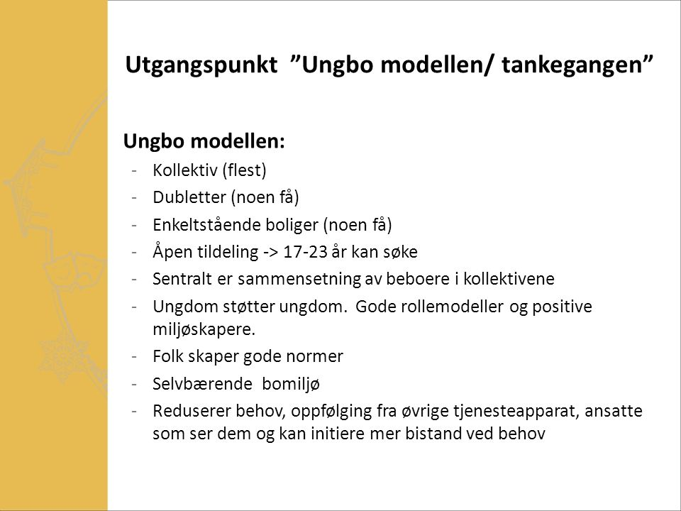 Utgangspunkt Ungbo modellen/ tankegangen