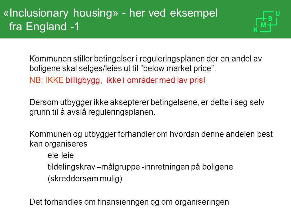 «Inclusionary housing» - her ved eksempel fra England -1