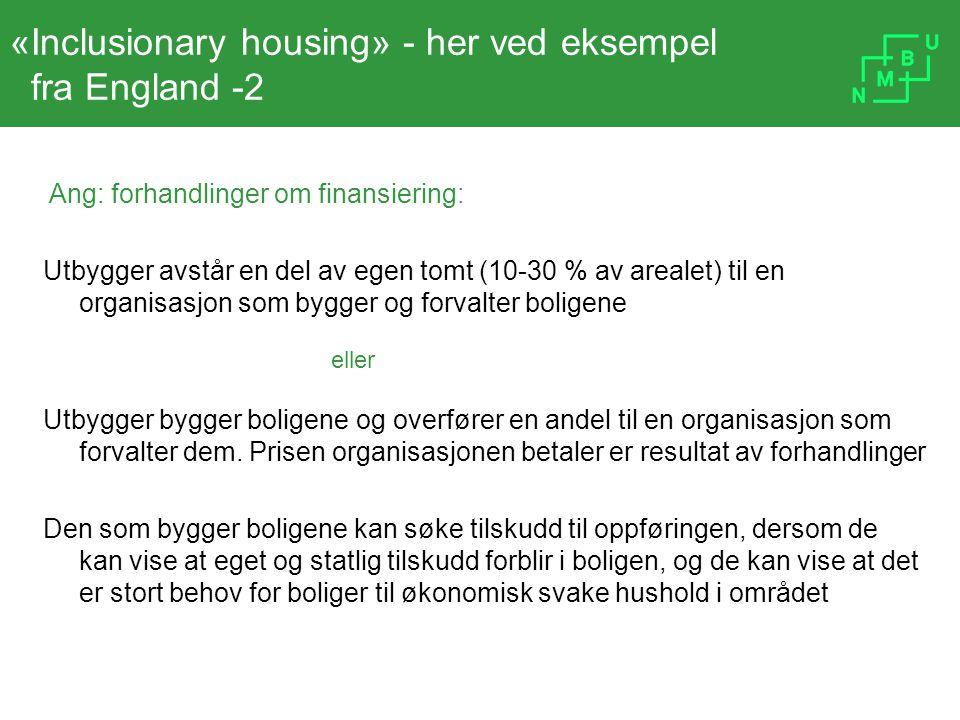 «Inclusionary housing» - her ved eksempel fra England -2