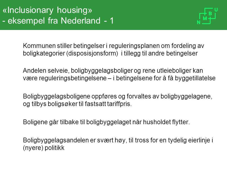 «Inclusionary housing» - eksempel fra Nederland - 1