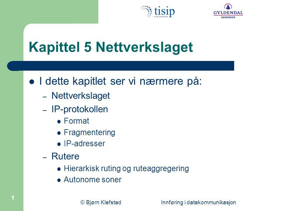 Kapittel 5 Nettverkslaget
