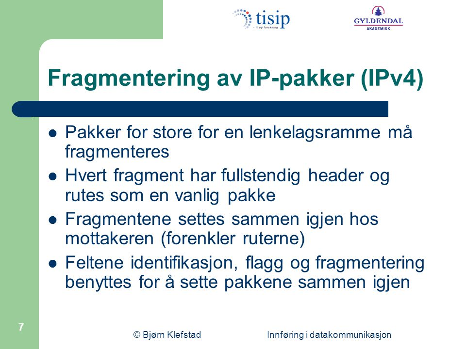 Fragmentering av IP-pakker (IPv4)