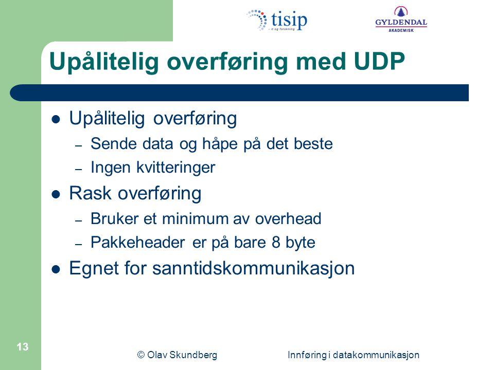 Upålitelig overføring med UDP